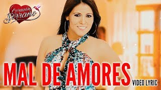 corazon serrano   mal de amores   video lyric oficial