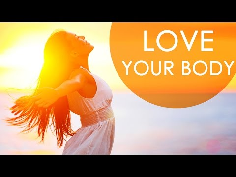 5 Ways To Love Your Body - Good Health Tips