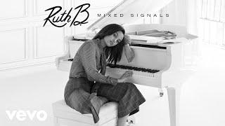 ruth b mixed signals audio