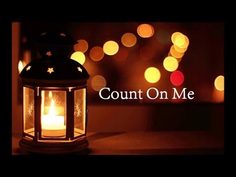 Count On Me-Bruno Mars lyrics