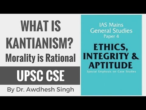 Kantianism - What is it? - Ethics, Integrity & Attitude for UPSC CSE Aspirants (Hindi)