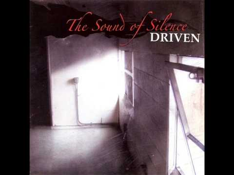 Driven - The Sound Of Silence (2003) (Full Album)
