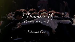 Wanna One - I Promise U (Propose Ver) Han/Rom/Eng Lyrics 워너원 약속해요 고백 ver. 가사