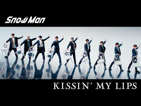 Snow Man「KISSIN' MY LIPS」MV(YouTube ver.)