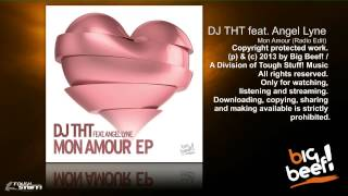 DJ THT feat Angel Lyne - Mon Amour (Radio Edit)