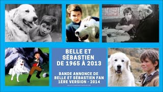 Belle et Sébastien : 1965 - 2013