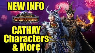CATHAY Info : Legendary Lords, Lore, In Game Screenshots And More! - Total War Warhammer 3
