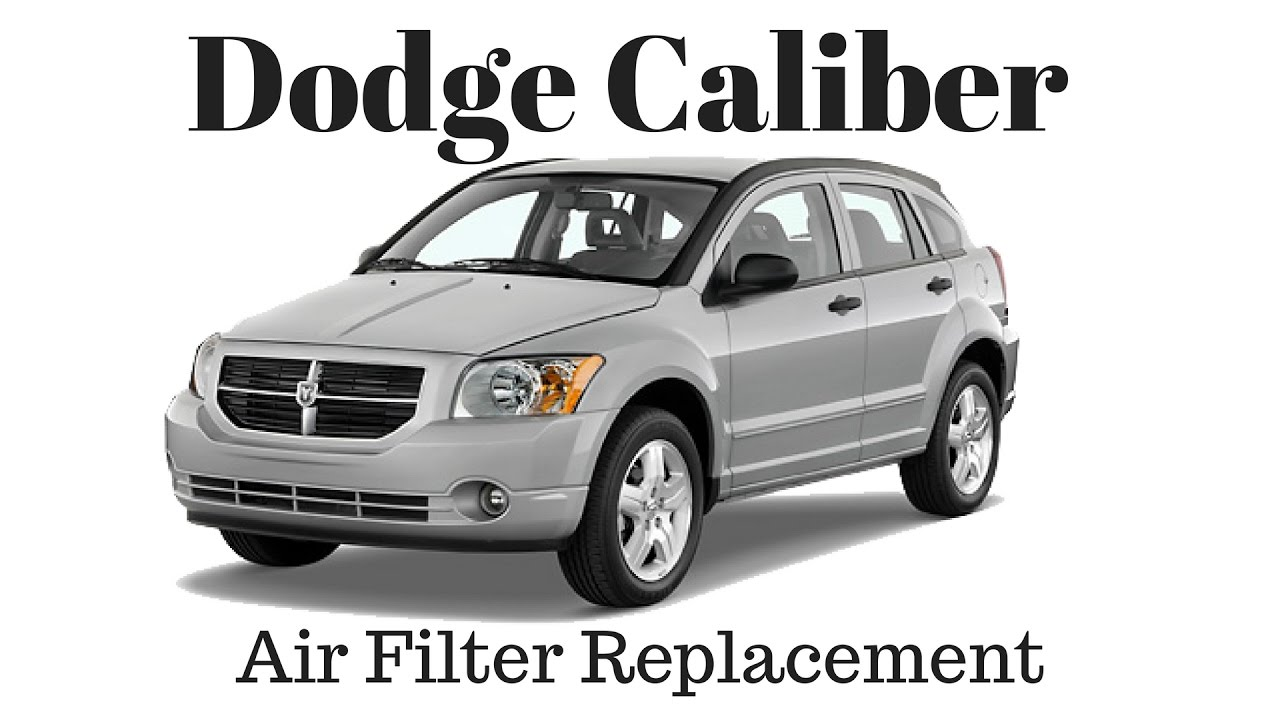 How To Replace Air Filter 2007 2012 Dodge Caliber Replacement Youtube Fuel Location