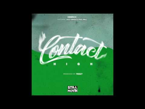 Demrick - Contact High (feat. Dizzy Wright & Paul Wall)