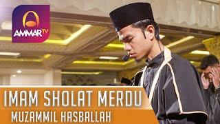 IMAM SHOLAT MERDU || MUZAMMIL HASBALLAH || SURAT ALI IMRON 141 - 148