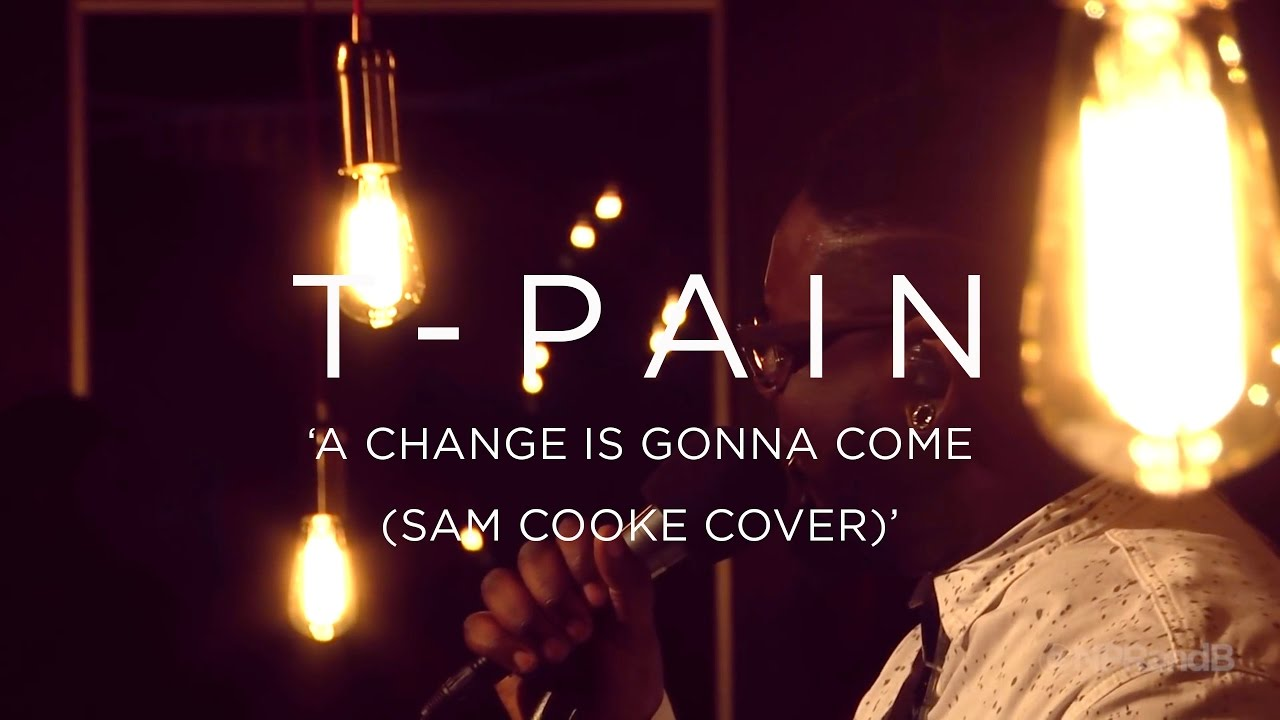 T-Pain: A Change Is Gonna Come (Sam Cooke Cover)   NPR MUSIC FRONT ROW