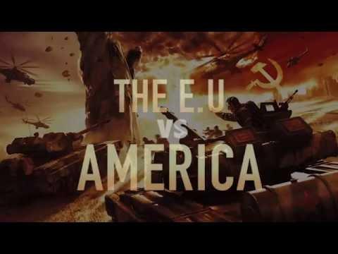 The Israelites  WW3  The E U Vs America
