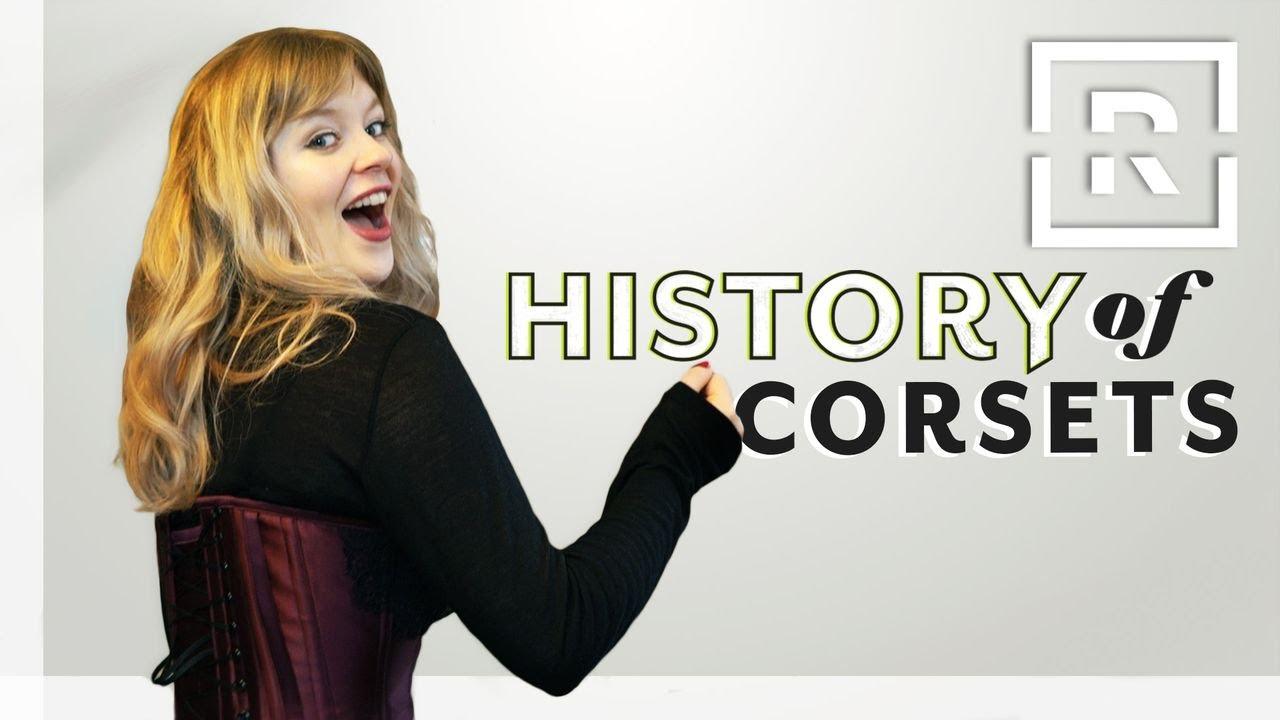 Origins Of The Corset History Of Racked Youtube