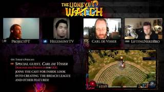 Path of Exile The Lioneye's Watch Podcast #17 - Feat GGG Carl de Visser!