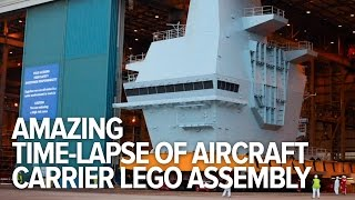 Amazing time-lapse of aircraft carrier assembled like Lego