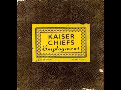 Kaiser Chiefs - Modern Way (Disco Employment 2005)