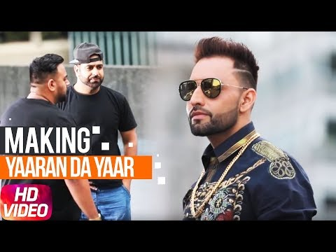 Making | Yaaran Da Yaar | Harf Cheema | Deep Jandu | Sukh Sanghera | Latest Punjabi Song 2018