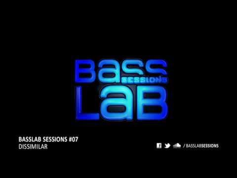 BassLab Sessions #07 // DISSIMILAR [D&B/DUBSTEP MIX]