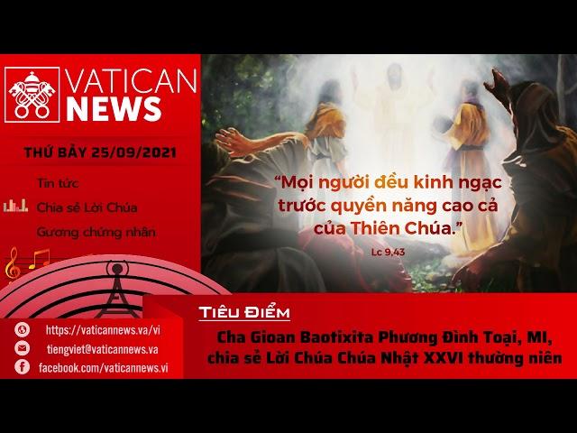 Radio thứ Bảy 25/09/2021 - Vatican News Tiếng Việt