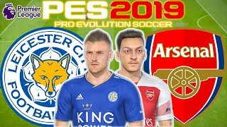 Leicester vs Arsenal Prediction | English Premier League 28th Apr | PES 2019 Gameplay