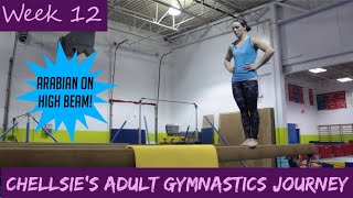 Chellsie's Adult Gymnastics Journey: Week 12 (The week of the Arabian)