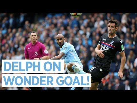 DELPH ON WONDER GOAL | Man City 5-0 Crystal Palace