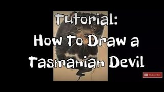 TUTORIAL: How to draw a Tasmanian Devil