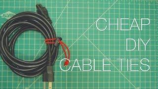 TUTORIAL: CHEAP DIY cable ties