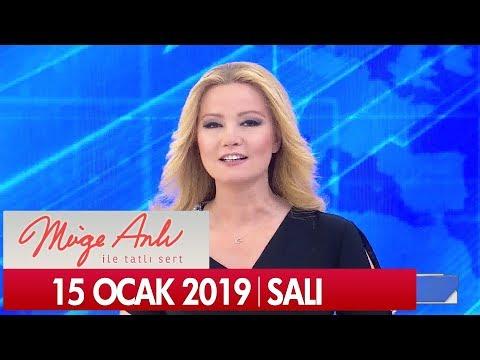 Müge Anlı ile Tatlı Sert 15 Ocak 2019 Salı  - Tek Parça