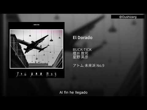 BUCK-TICK | El Dorado | Sub español. - YouTube