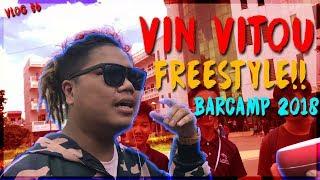 VIN VITOU FREESTYLE!!   BARCAMP 2018   VLOG #36