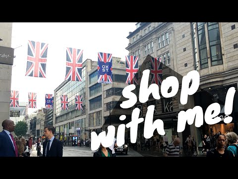 Come Shopping With Me! Oxford Street, London