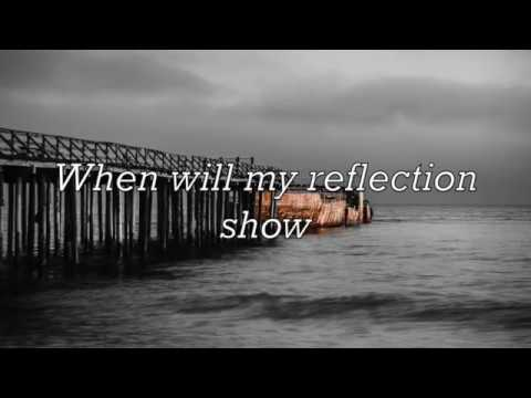 REFLECTION    by Christina Aguilera (with Lyrics)