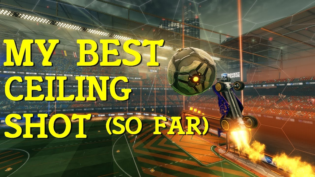 Squishy Rocket League Controls : ROCKET LEAGUE MY BEST CEILING SHOT SO FAR (Squishy Shot) - YouTube