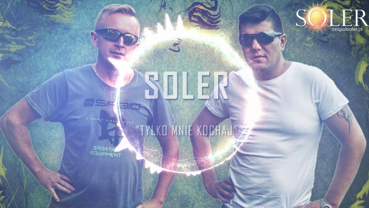 Soler Tylko Mnie Kochaj 2017 Official Audio Youtube