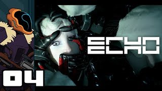 Let's Play ECHO - PC Gameplay Part 4 - Trickle Truth