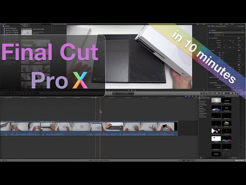 Learn Final Cut Pro X in 10 Minutes