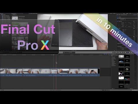 Learn Final Cut Pro X in 10 Minutes