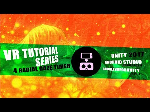 RADIAL GAZE TIMER - VR in Unity2017, Android and GVR
