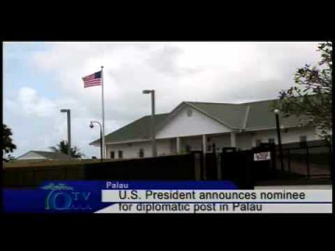 U.S. President Announces Nominee For Diplomatic Post In Palau