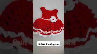 Crochet Baby Dress Written Pattern Coming Soon