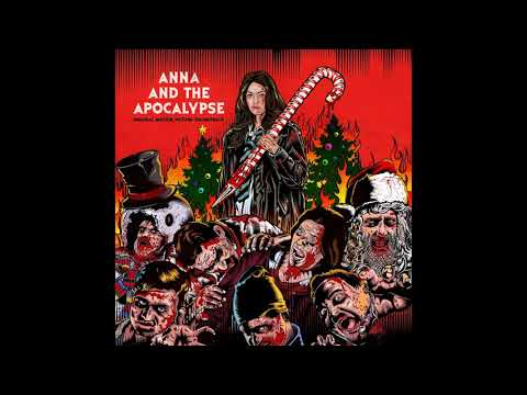 Christmas Means Nothing Without You | Anna And The Apocalypse OST