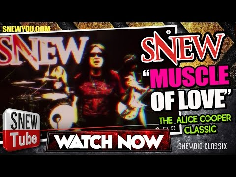 SNEW - Muscle of Love