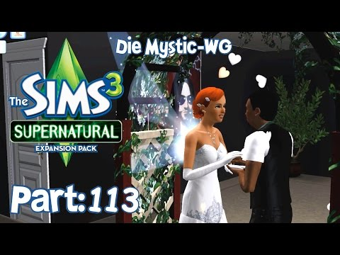 Sims 3 - Let´s play Die Sims 3 Supernatural / Die Mystic-WG ◊ Part 113 - Desaster Hochzeit! (DE|HD) from YouTube · Duration:  14 minutes 59 seconds