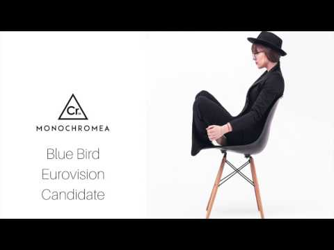 Blue Bird. Eurovision 2017 Candidate Preview