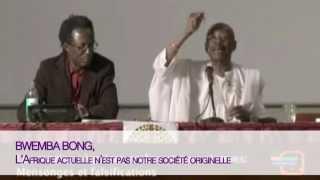 bwemba bong l Afrique actuelle n est pas notre société originelle