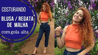 Aula da costura: blusa de malha  regata e com gola alta Alana Santos Blogger