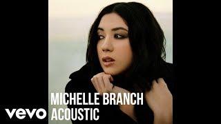 Michelle Branch - Hotel Paper (Acoustic)