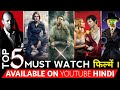 Top 5 best hollywood movies on youtube in hindi dubbed  best hollywood movies  akr update