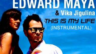 This is my life(Instrumental) -EDWARD MAYA